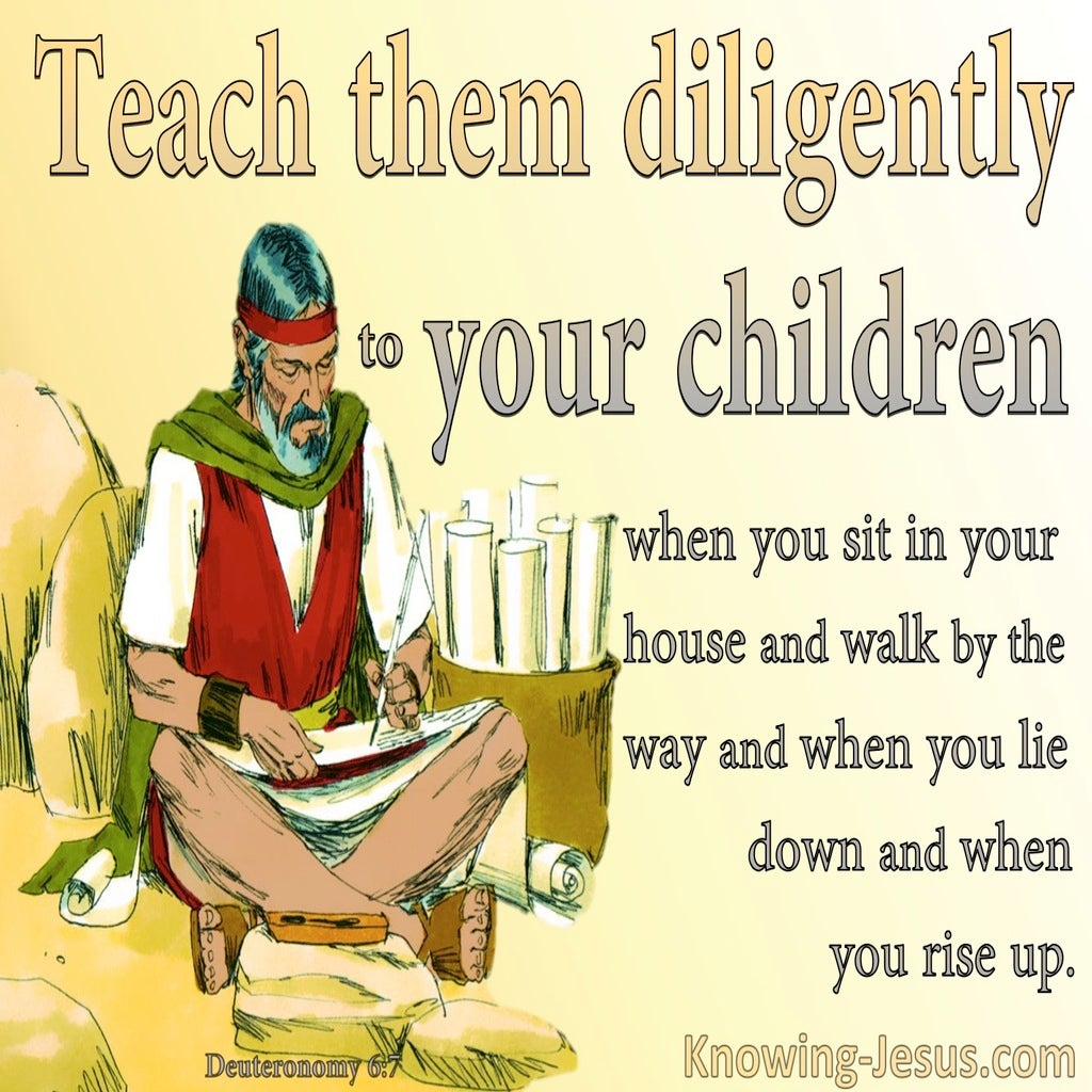 Deuteronomy 6:7 Teach Them Dilligently To Your Sons (yellow)