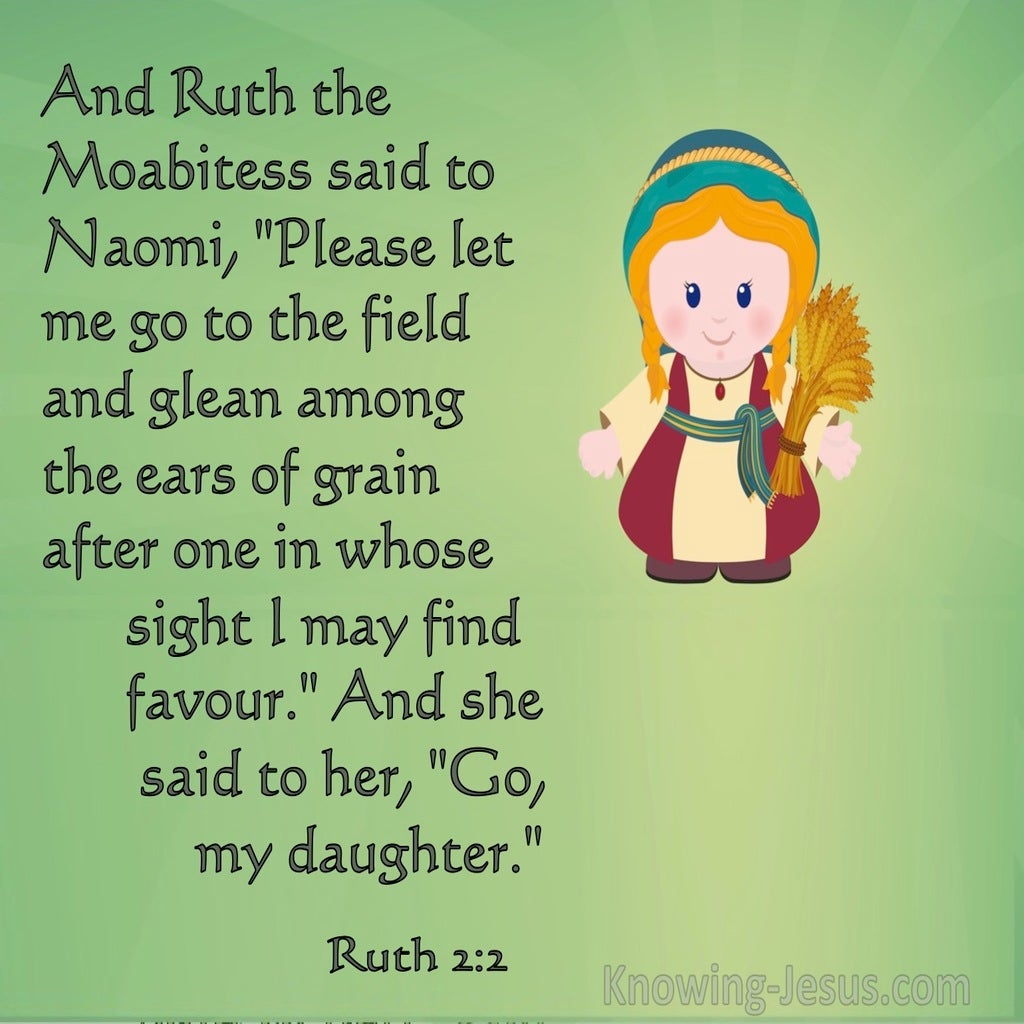 Ruth 2:2 Let Me Go To The Field And Glean Among The Ears Of Grain (green)