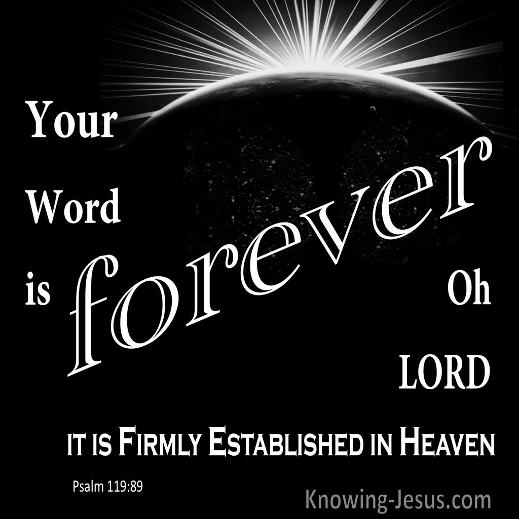 Psalm 119:89 Your Word Lord Is Forever (black)