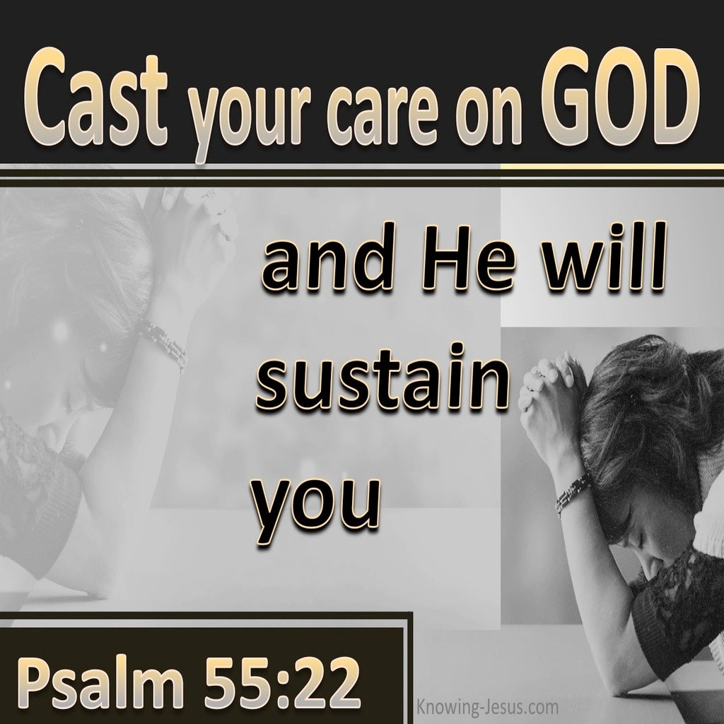 Psalm 55:22 Cast All Your Burdens On Him (gold)