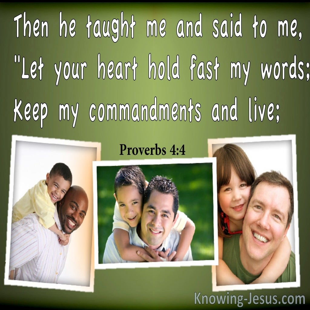Proverbs 4:4 Hold Fast To My Words (green)