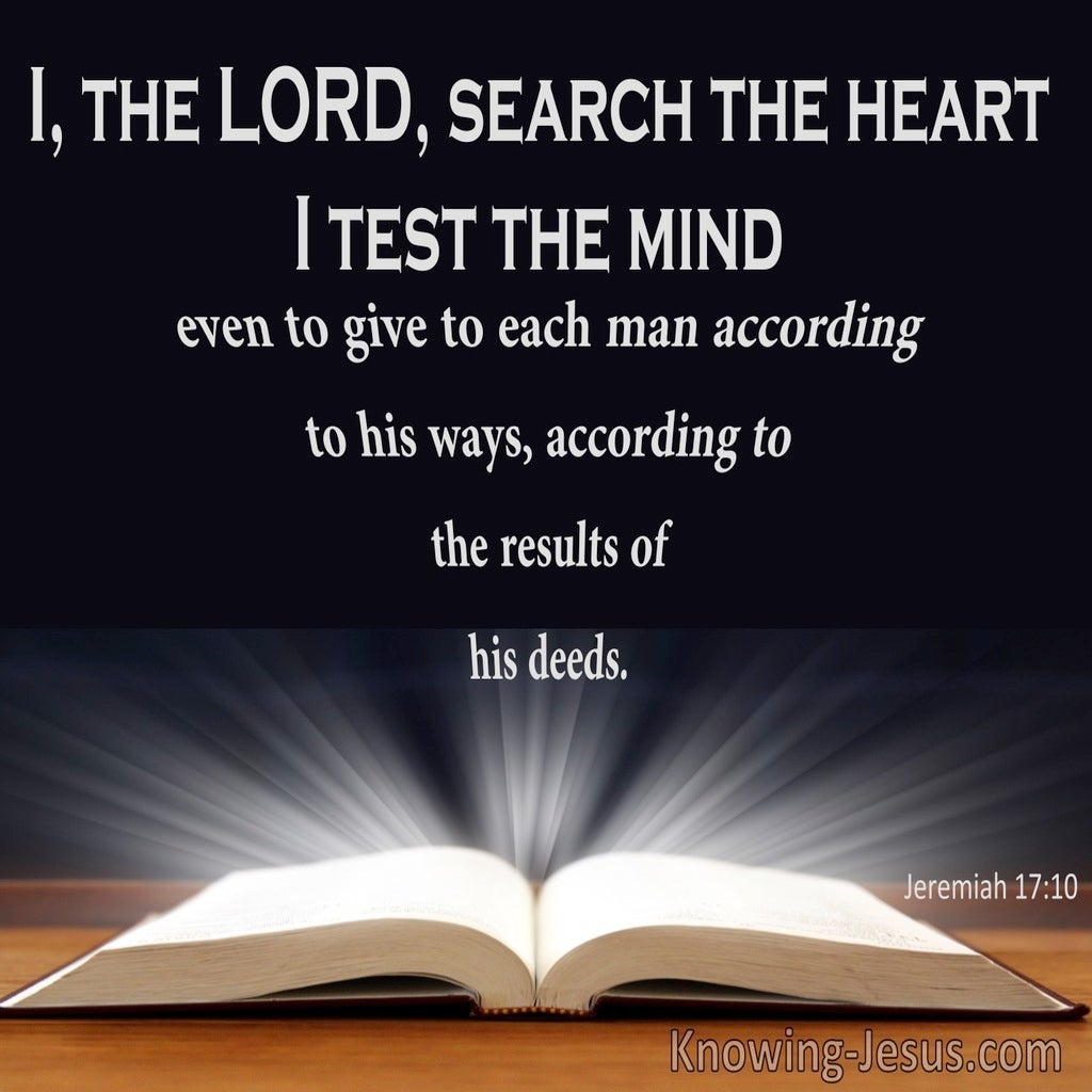 Jeremiah 17:10 The Lord Search The Heart (black)