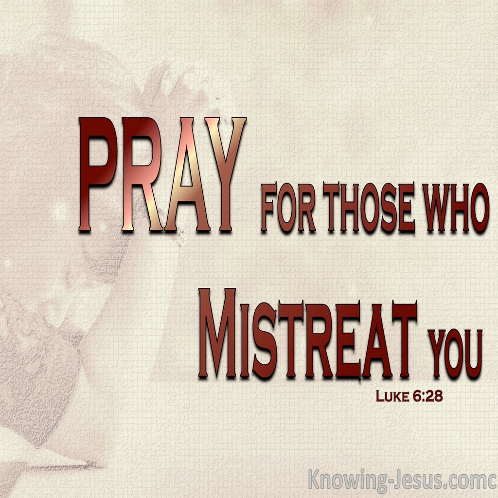 Luke 6:28 Pray For Those Who Mistreat You (beige)