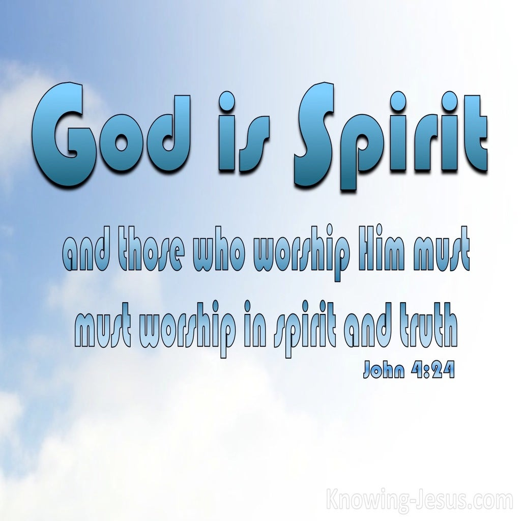 John 4:24 God Is Spirit (blue)