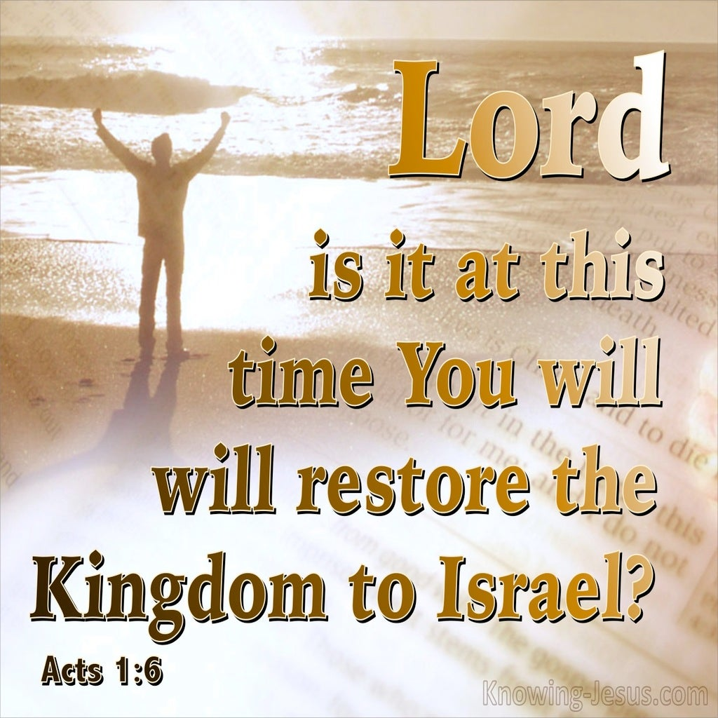 Acts 1:6 Is This The Time To Restore Israel's Kingdom (brown)