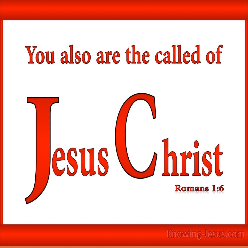 Romans 1:6 Called of Jesus Christ (red)
