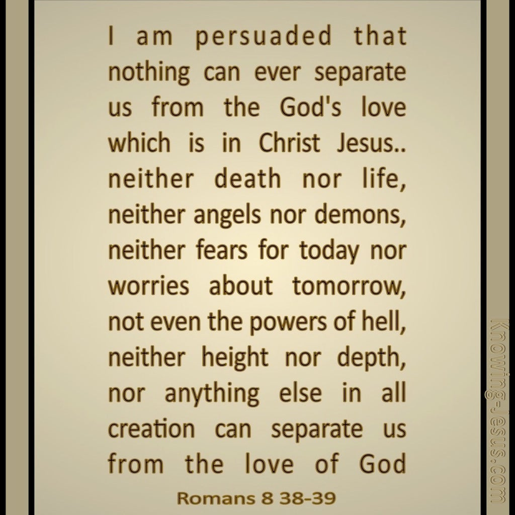 Romans 8:28 to 29  I Am Persuaded (beige)