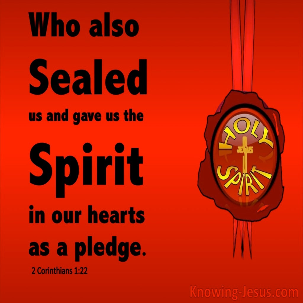 2 Corinthians 1:22 Sealed And Given The Holy Spirit (red)