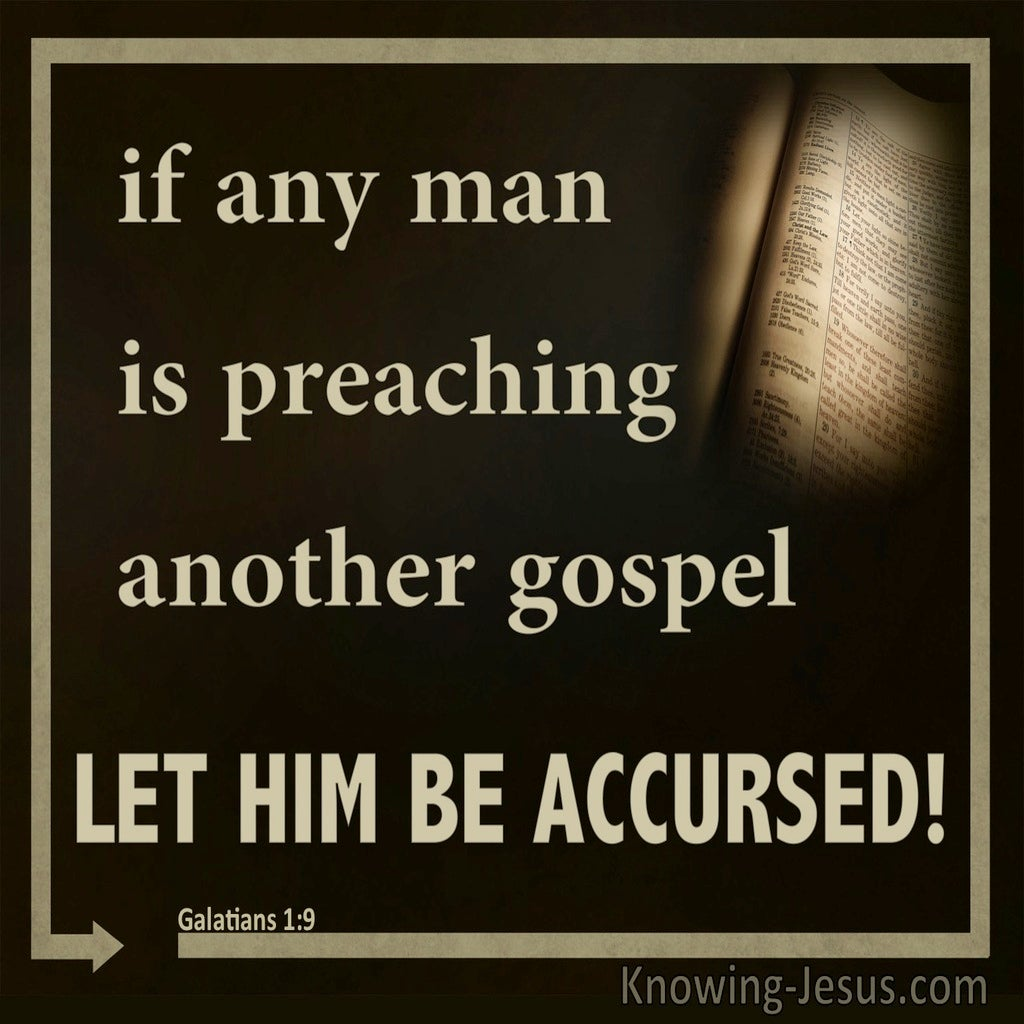 Galatians 1:9 Preaching Another Gospel Let Him Be Accursed (brown)