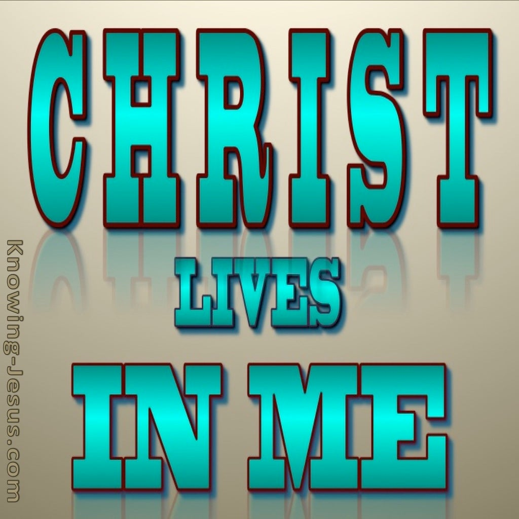 Galatians 2:20 Christ Lives In Me (aqua)