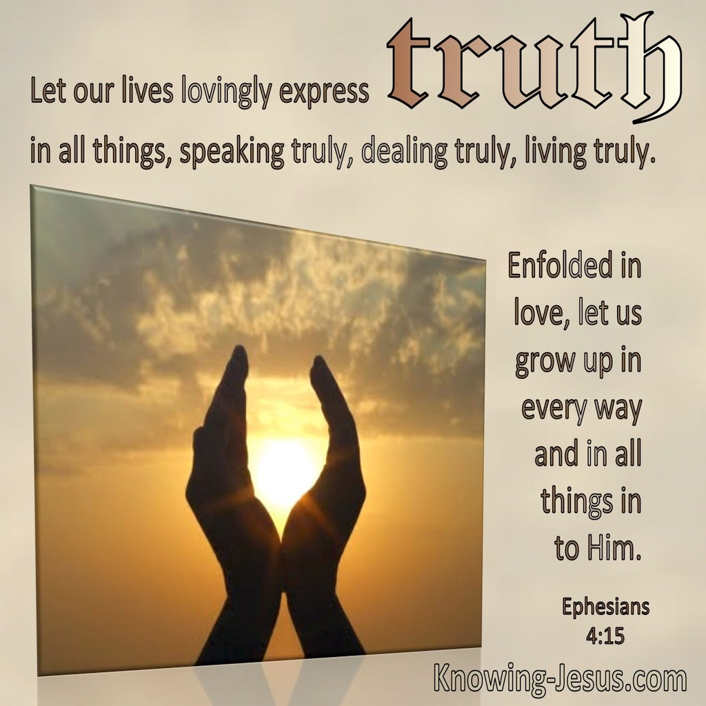 Ephesians 4:15 Let Our Lives Lovingly Express Truth (windows)10:03