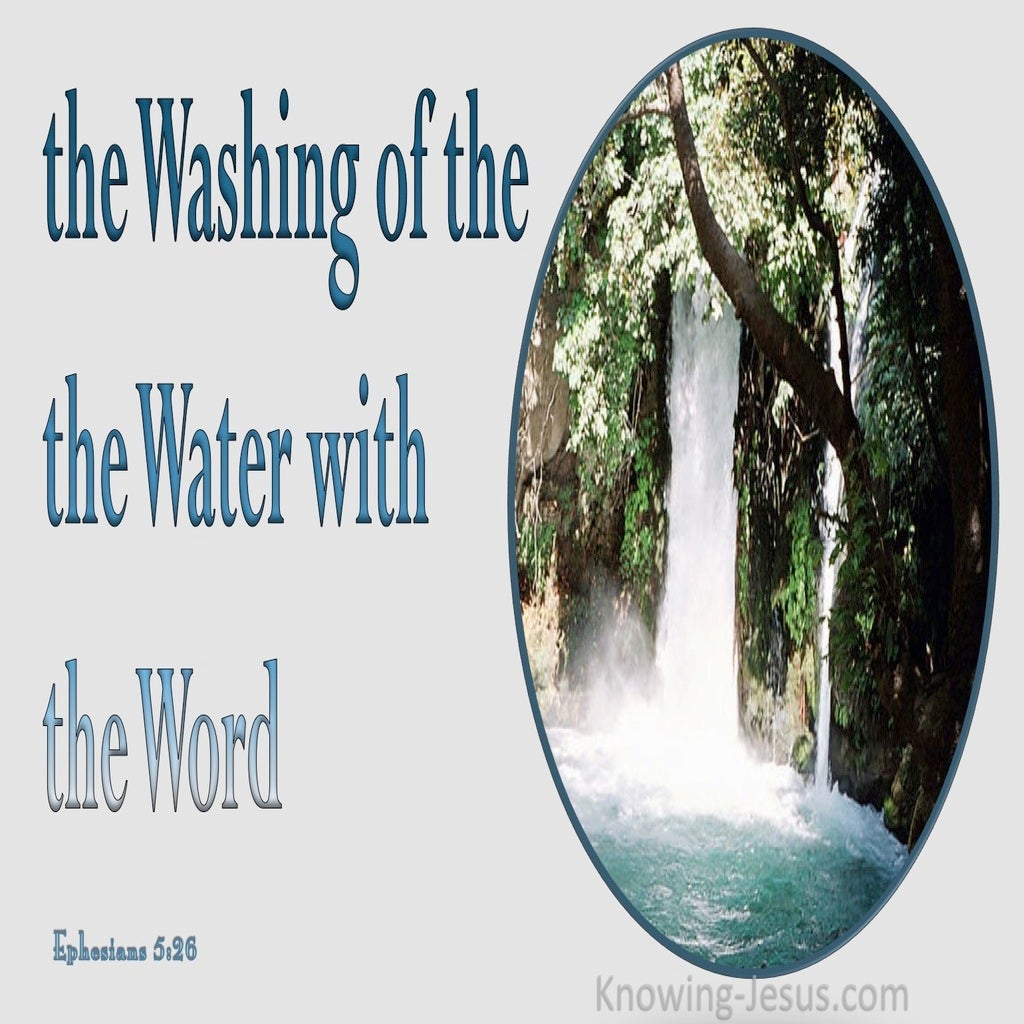 Ephesians 5:26 Washing Of The Water With the Word (gray)