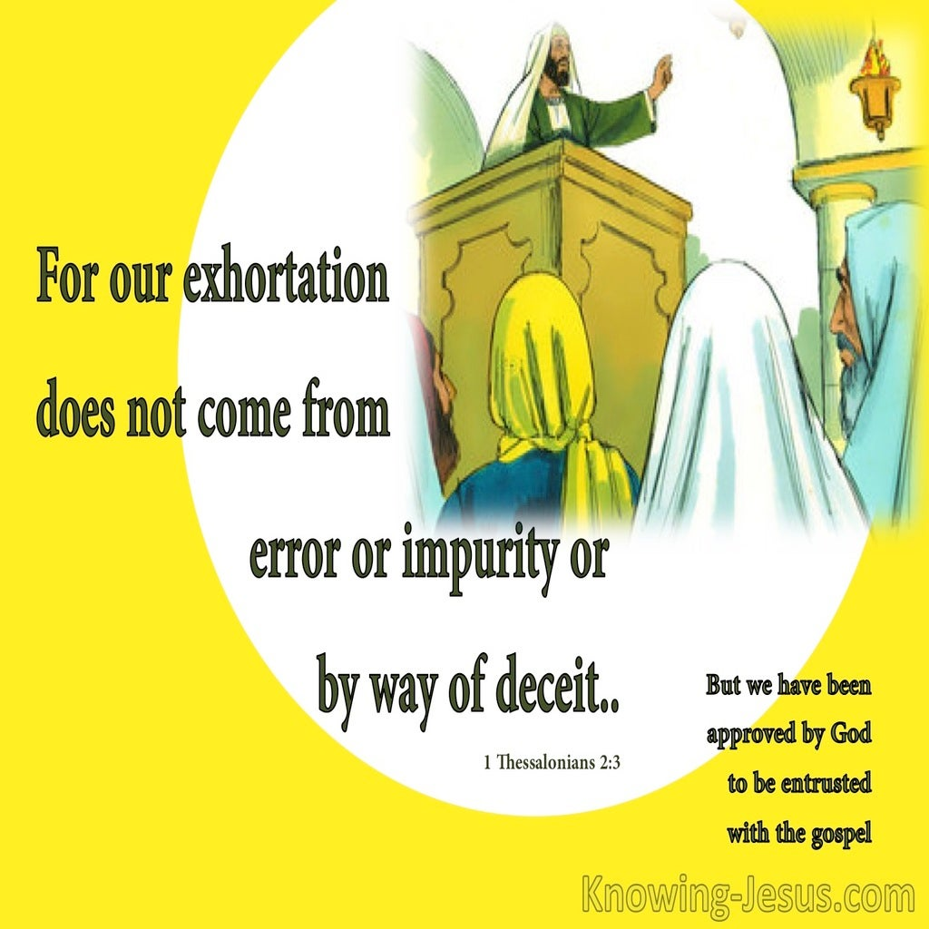 1 Thessalonians 2:3  We Do Not Teach Error (yellow)