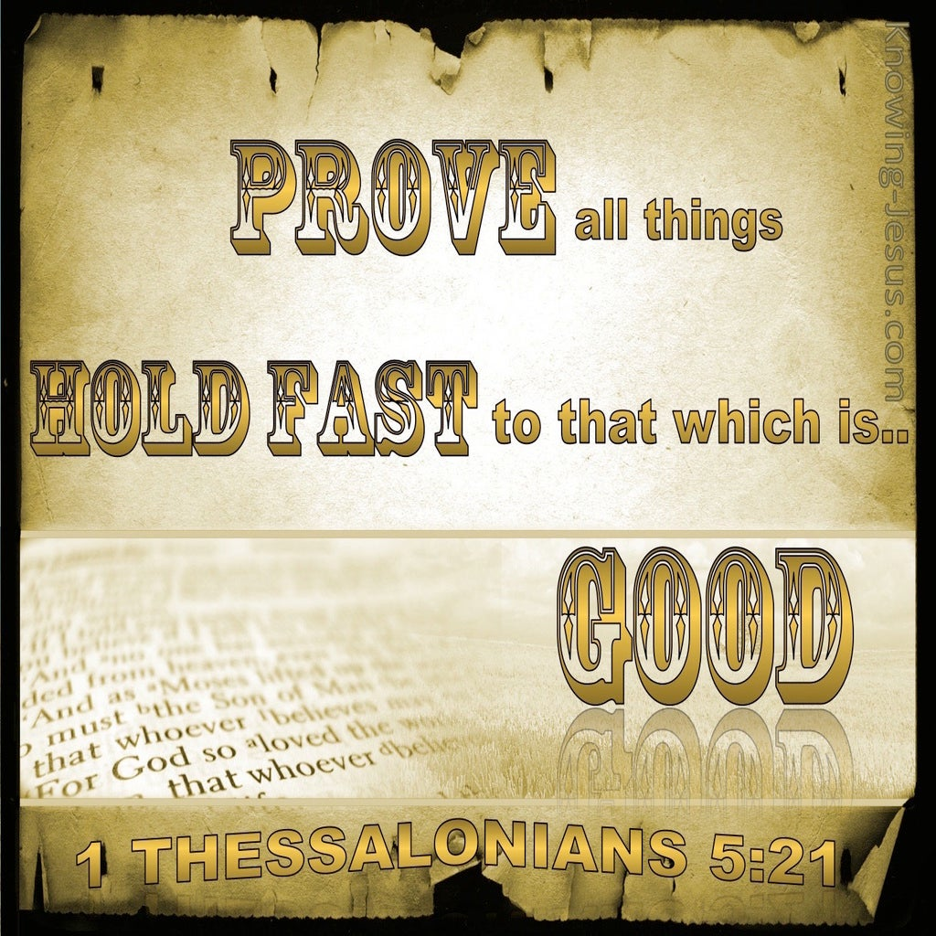 1 Thessalonians 5:21 Prove All Things And Hold Fast To Good (beige)