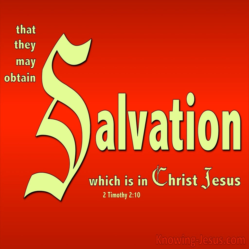 2 Timothy 2:10  Salvation Is In Christ Jesus (red)
