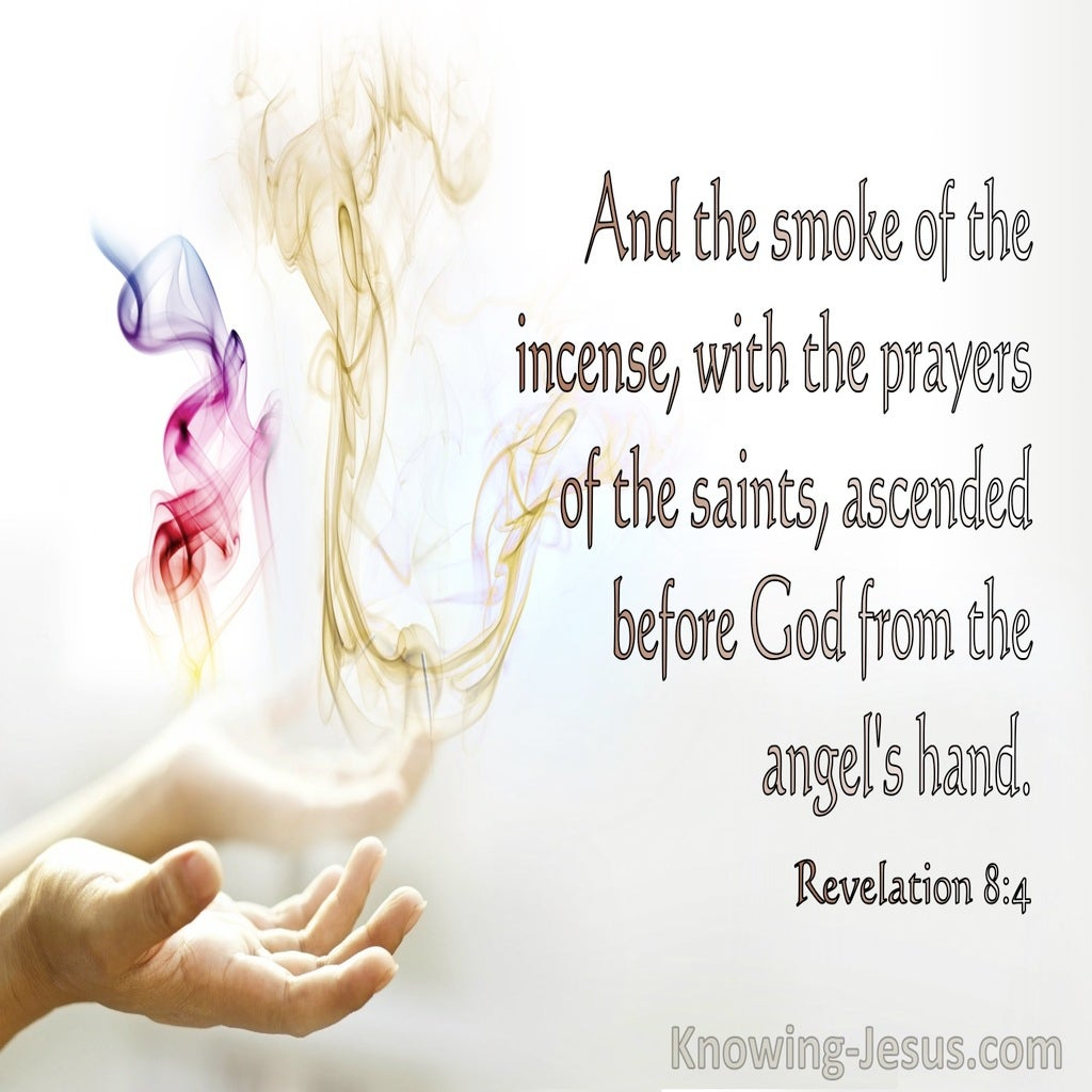 Revelation 8:4 The Smoke Of The Incense With The Prayers Of The Saints Ascended To God (white)