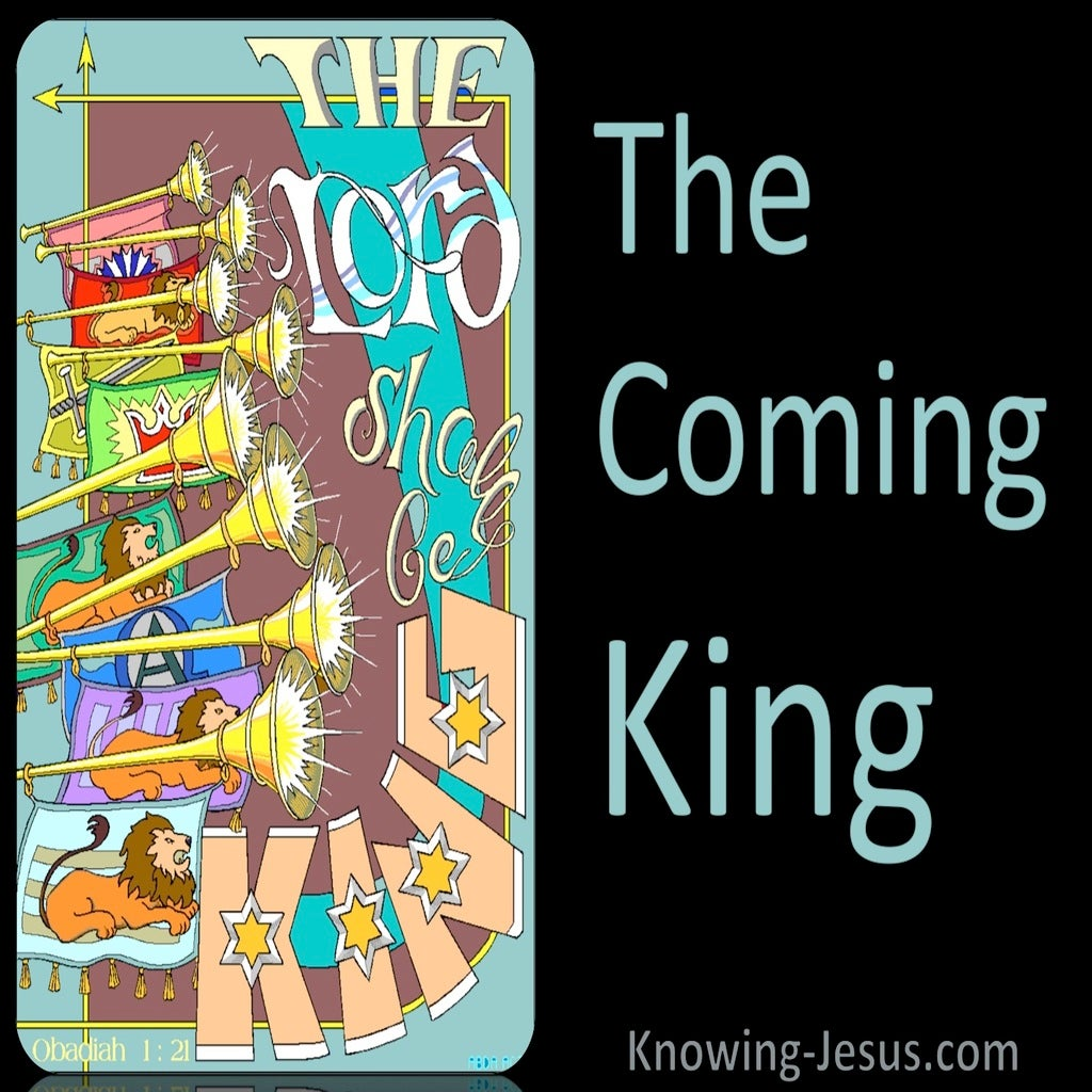Obadiah 1:21 The Coming King (devotional)08:22 (black)
