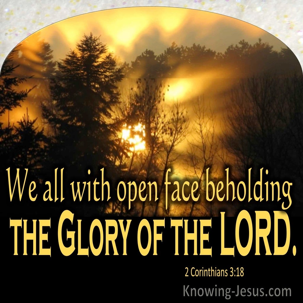 2 Corinthians 3:18 We All With Open Face Beholding The Glory Of The Lord (utmost)04:22