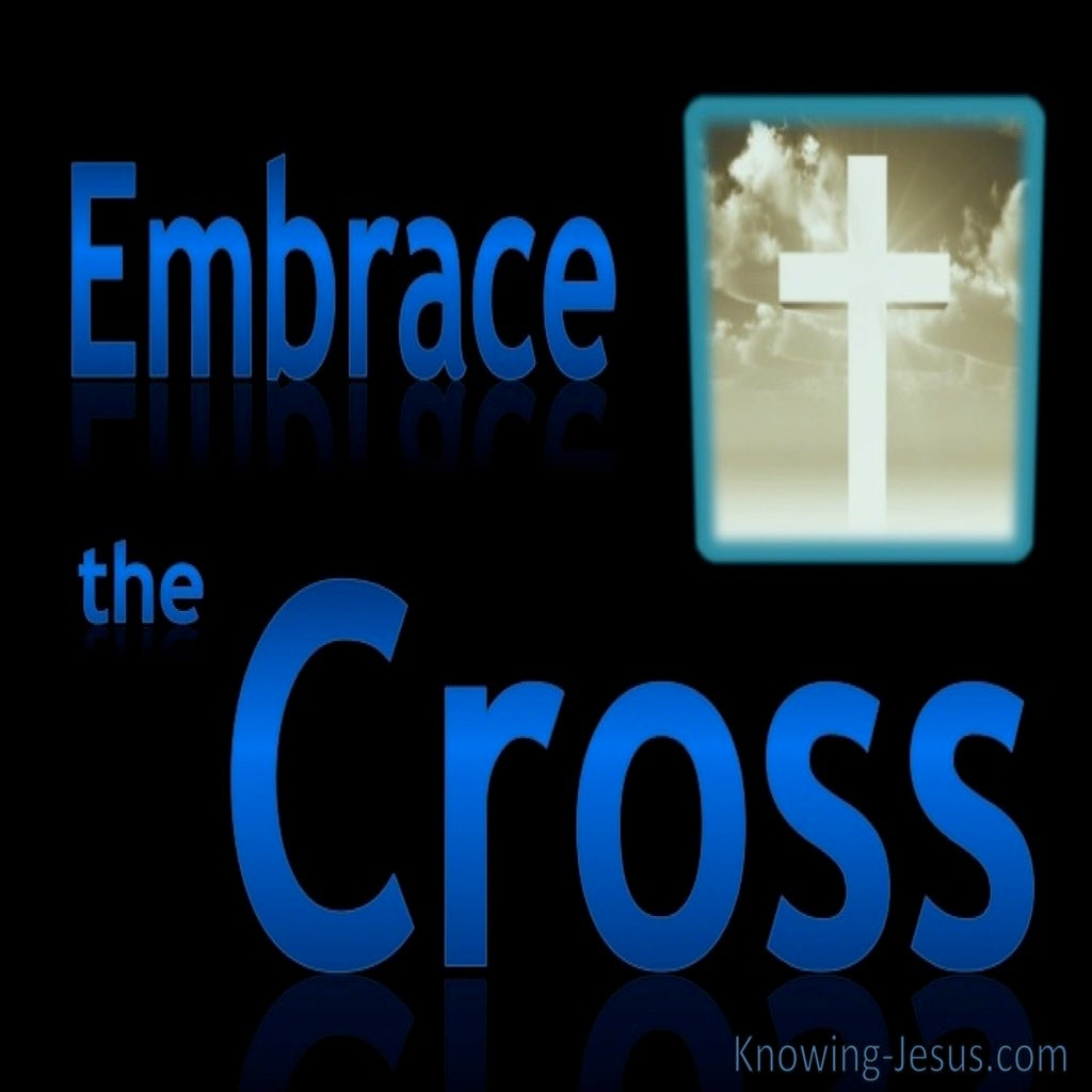 Embrace The Cross