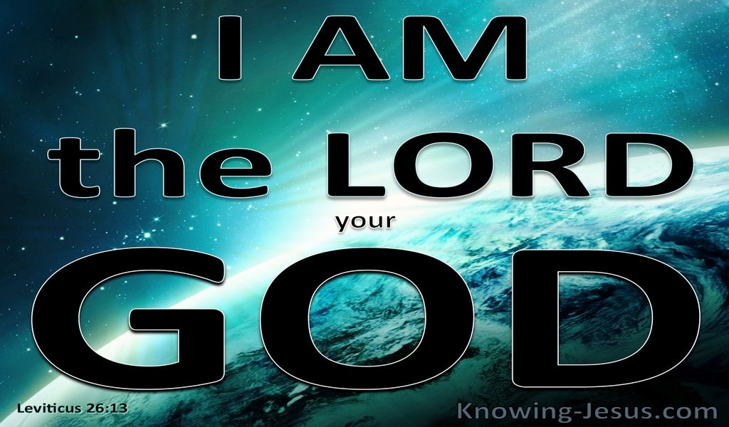 Leviticus 26:13 I AM The Lord Your God (black)