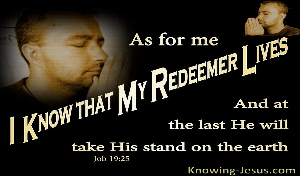 Job 19:25 I Know My Redeemer Lives (brown)