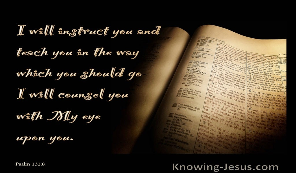 Psalm 32:8 He Will Instruct You With His Eye (brown)