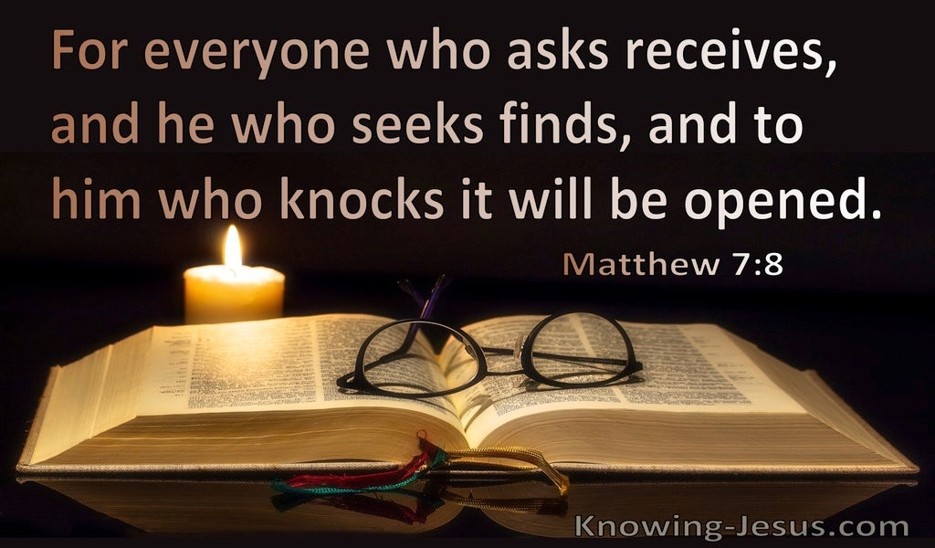 Matthew 7:8 He Who Asks Receives (black)