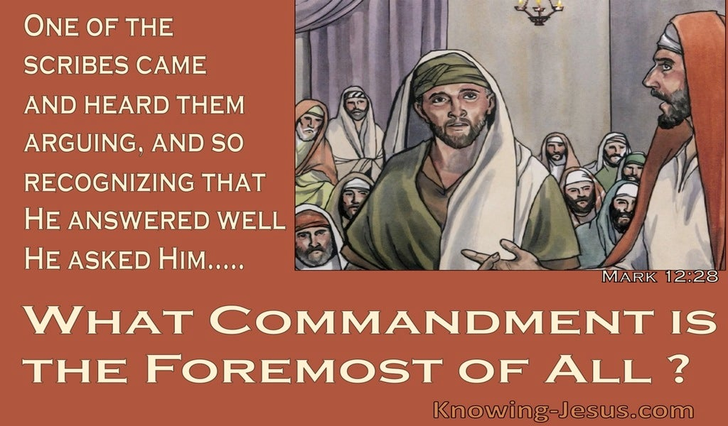 Mark 12:28 What Commandment is Formost (brown)