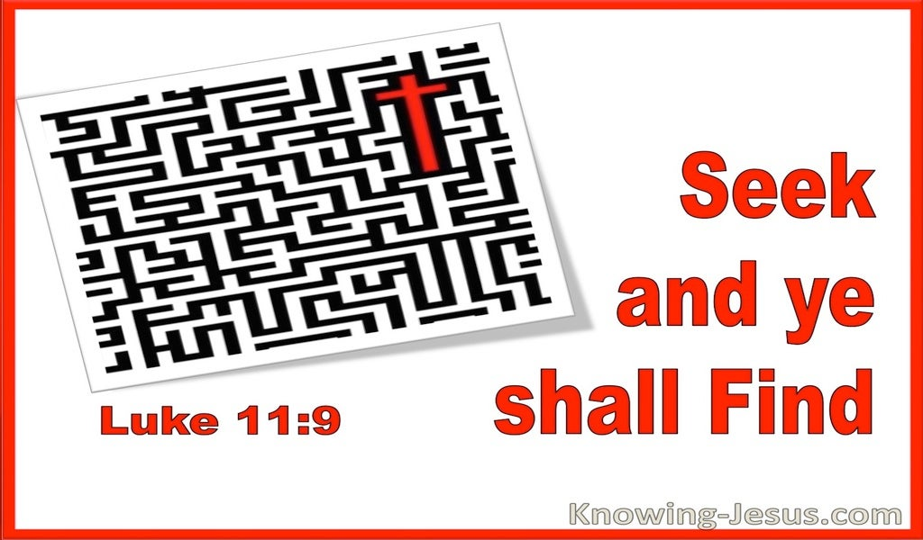 Luke 11:9 Seek And Ye Shall Find (utmost)06:10