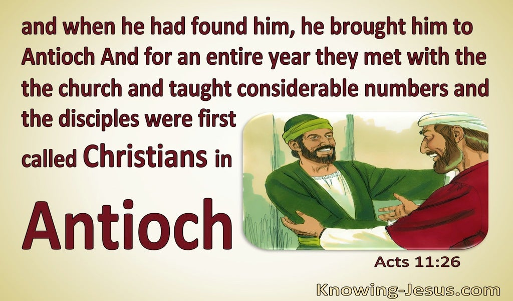 Acts 11:26 Disciples Were First Called Christians In Antioch (yellow)