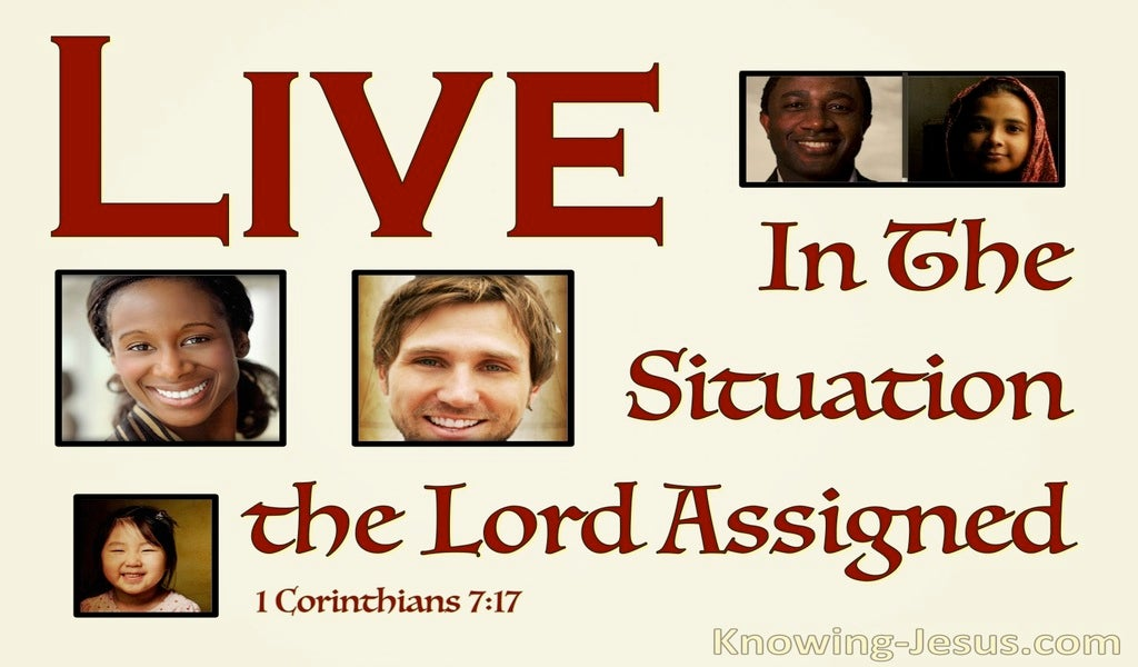 1 Corinthians 7:17 Each Must Live Life In The Situation God Assigned (beige)