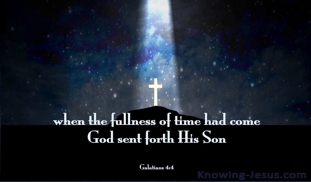 Galatians 4:4 God Sent Forth His Son (blue)