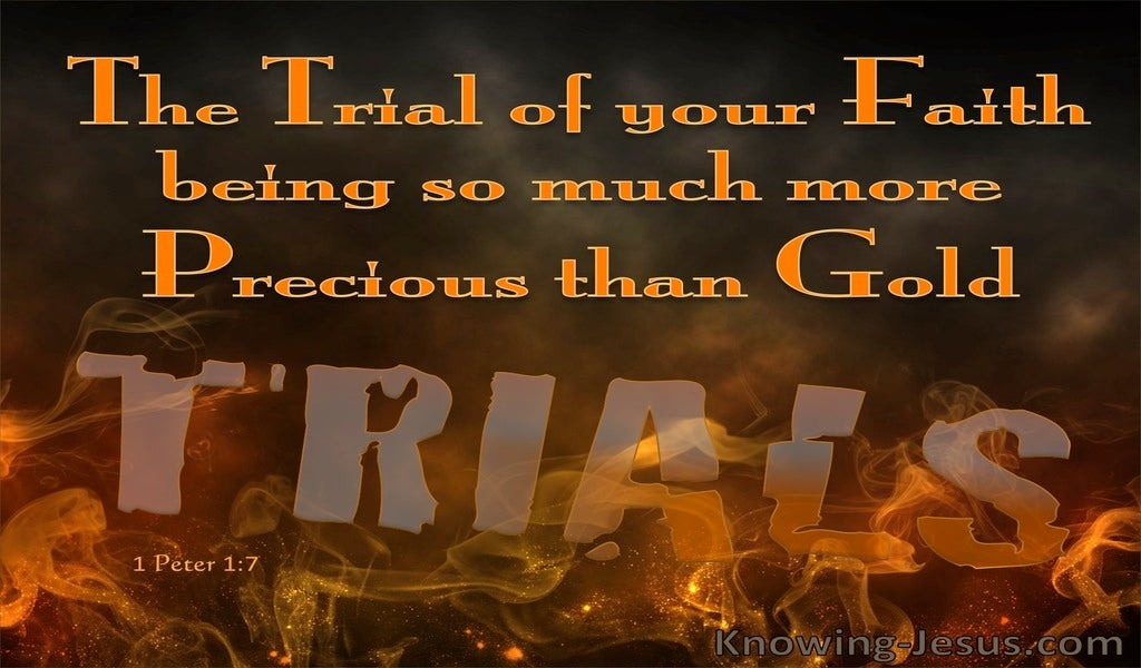 1 Peter 1:7 The Trial Of Your Faith Is More Precious Than Gold (orange)