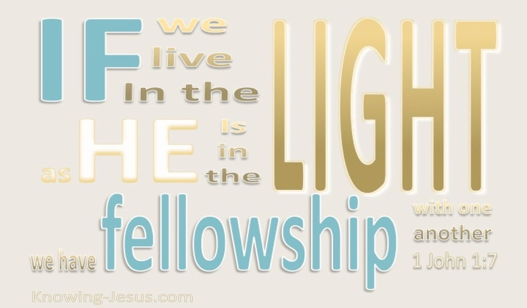 1 John 1:7 Fellowship With One Another (beige)