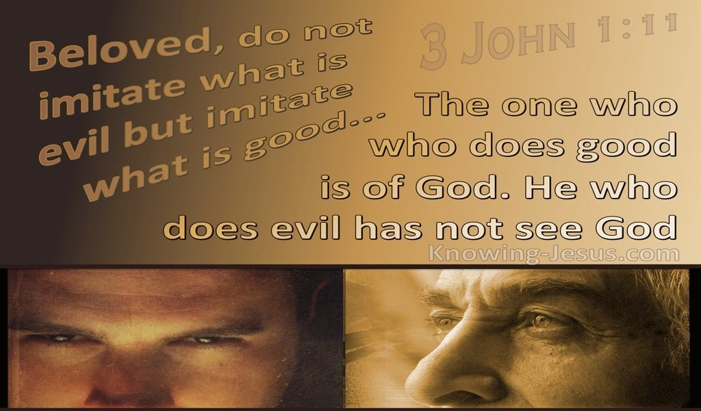 3 John  1-11 Imitate What Is Good Not Evil (brown)