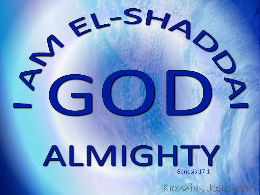 Genesis 17:1 El Shaddai God Almighty (blue)