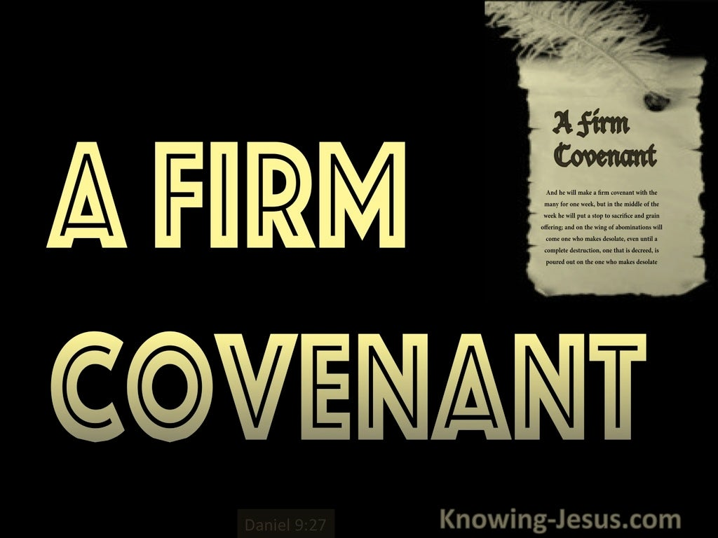 Daniel 9:27  A Firm Covenant (black)