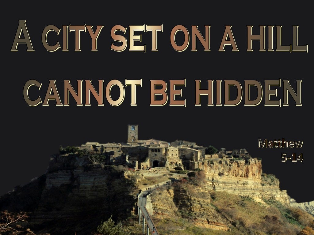 Matthew 5:14 A City Set On A Hill Cannot Be Hid (gold)