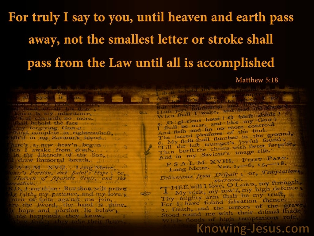 Matthew 5:18 Heaven And earth WIll nNot Pass Until All Is Accomplished (brown)