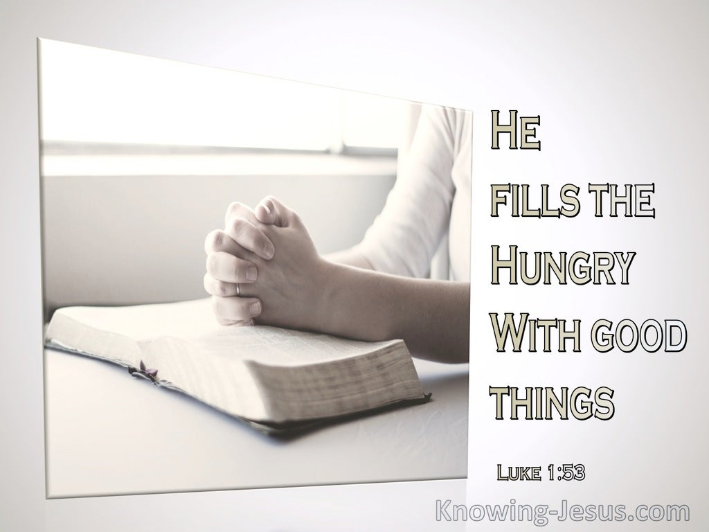Luke 1:53 He Filled The Hungry With Good Things (beige)