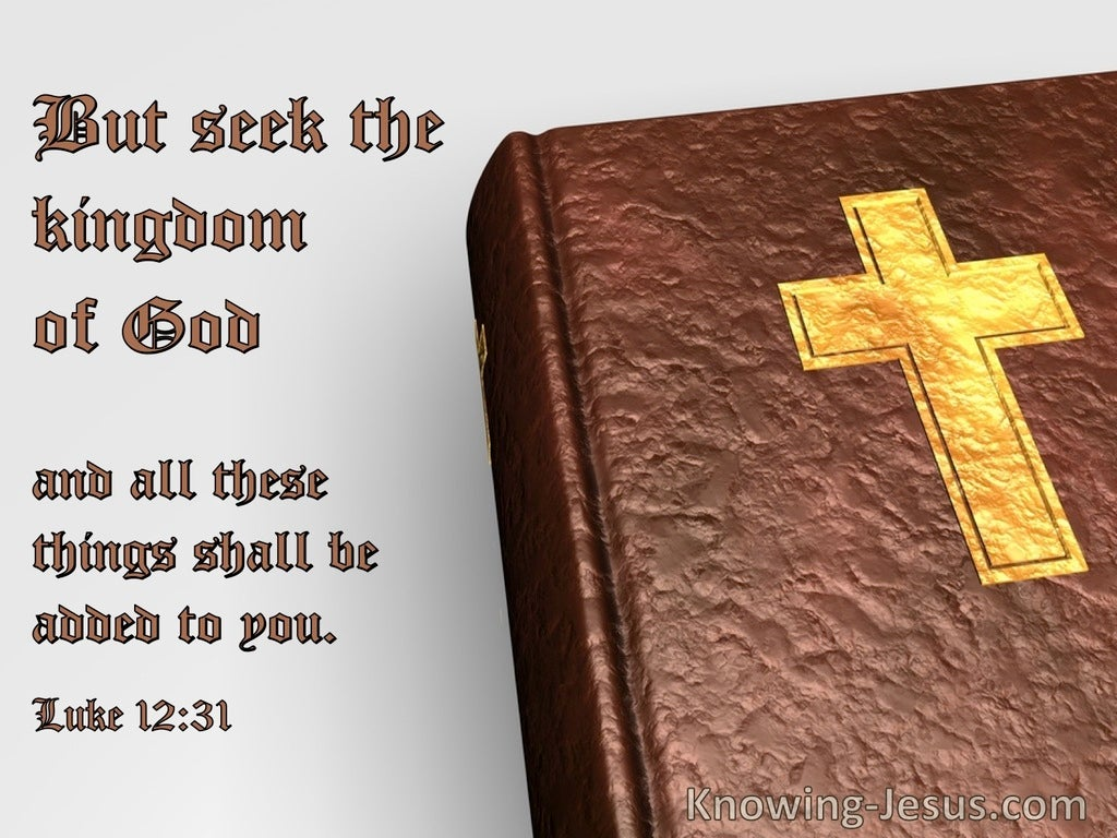 Luke 12:31 Seek First The Kingdom Of God (yellow)