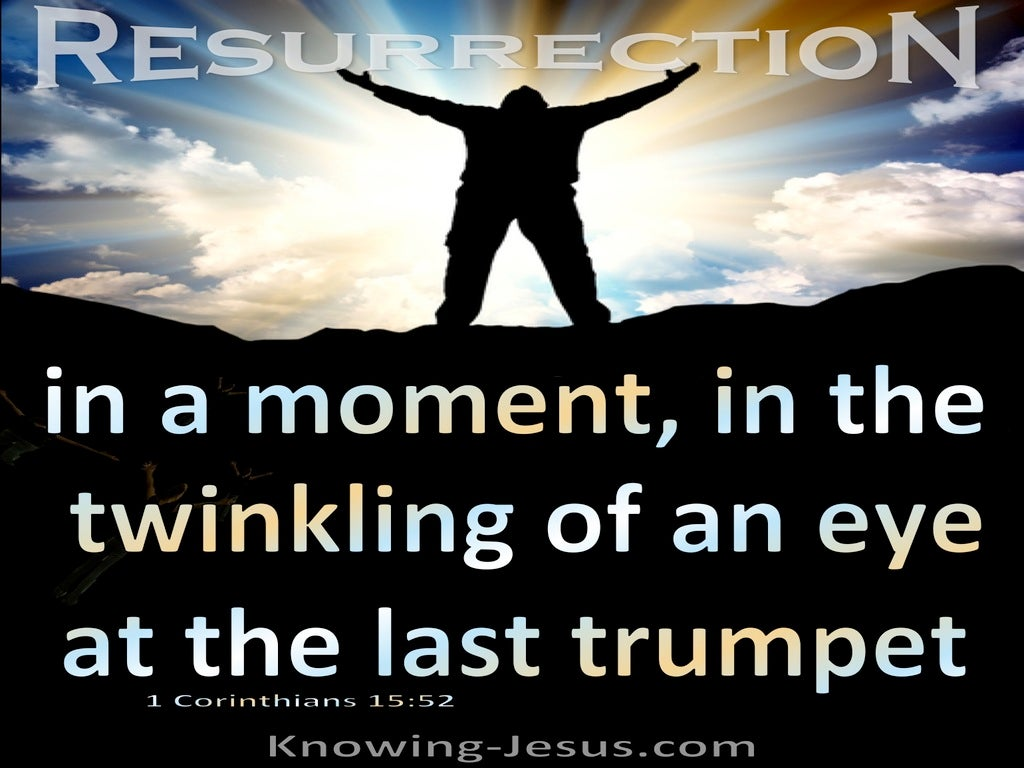 1 Corinthians 15:52 Resurrection In A Moment A Twinkling Of An Eye (black)