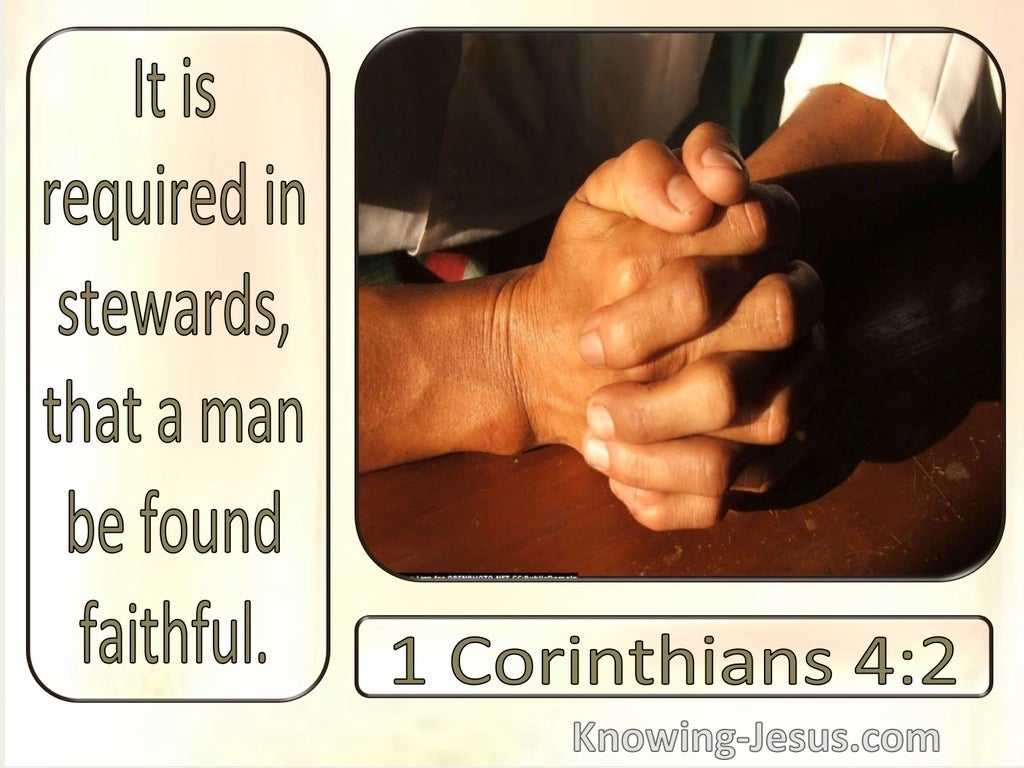 1 Corinthians 4:2 It Is Required Stewards Are Faithful (windows)10:17