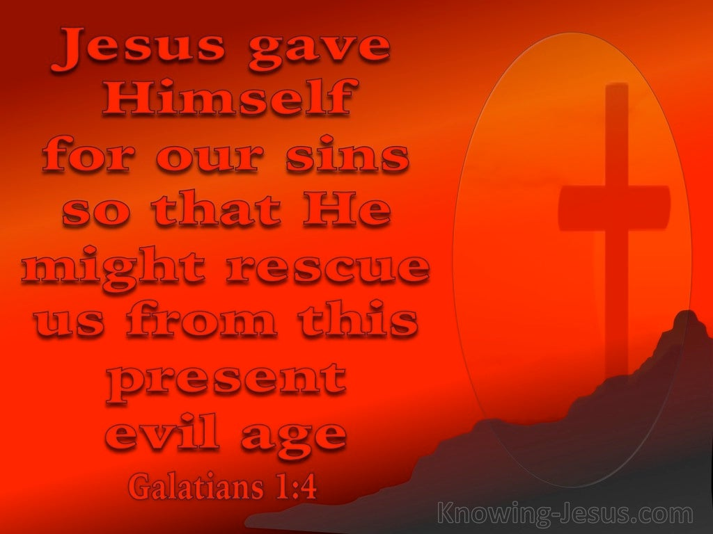 Galatians 1:4 He Gave Himself For Our Sins (red)