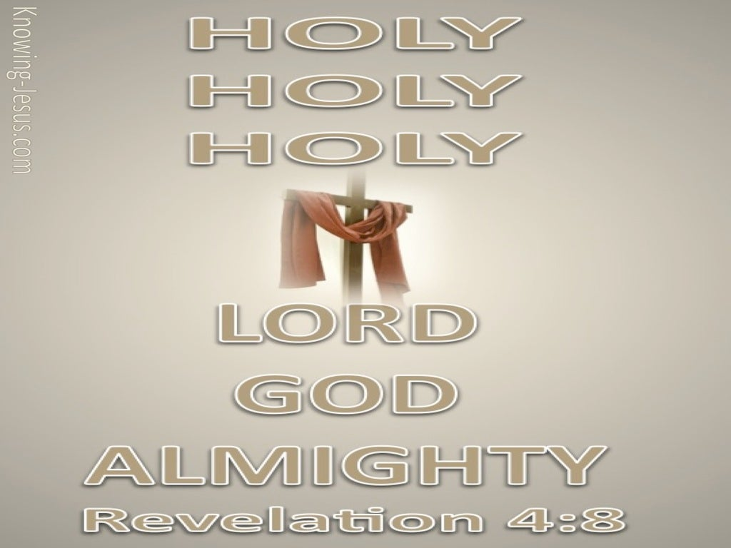 Revelation 4:8 Holy, Holy, Holy Lord God Almighty (beige)