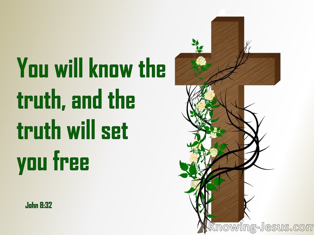 John 8:32 Know The Truth (devotional)11:21 (green)