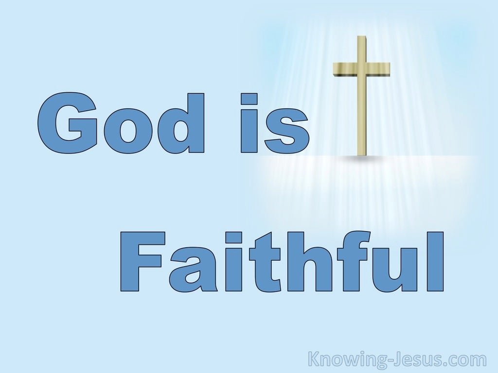 1 Corinthians 10:13  Our Faithful God (devotional)06:30 (blue)