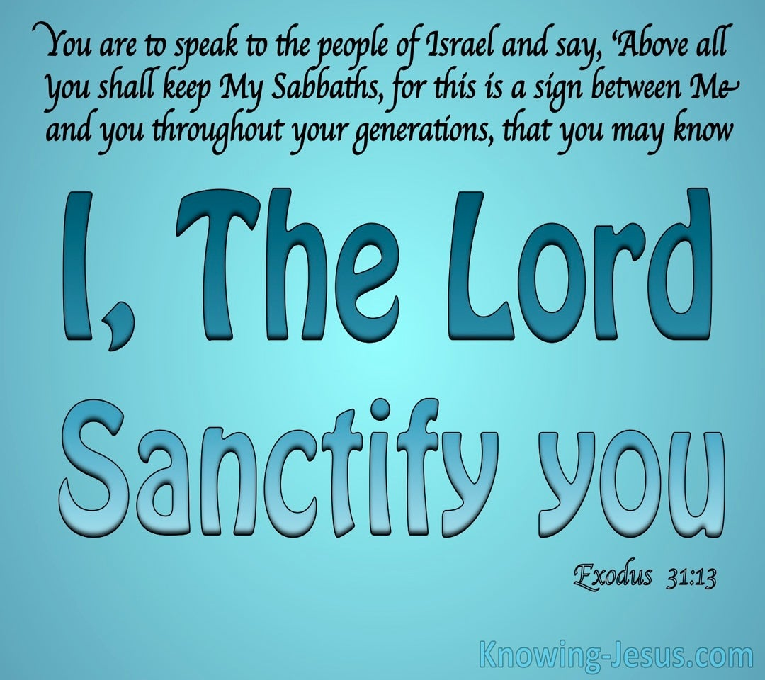 Exodus 31:13 The Lord Who Sanctifies You (aqua)