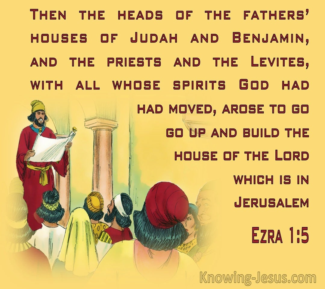 Ezra 1:5  Judah, Benjamin, The Priests And The Levites (yellow)