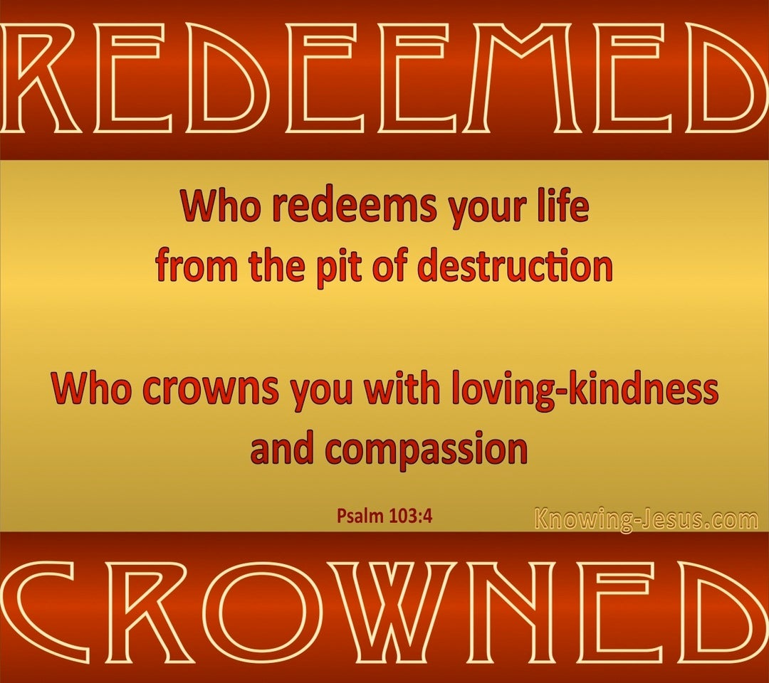 Psalm 103:4 Redeemed And Crowned (red)
